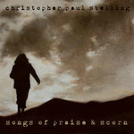 Christopher Paul Stelling, Songs Of Praise & Scorn mp3
