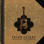 Christopher Paul Stelling, False Cities mp3