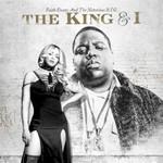 Faith Evans & The Notorious B.I.G., The King & I
