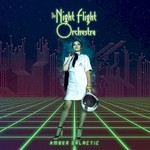 The Night Flight Orchestra, Amber Galactic mp3