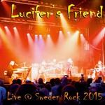 Lucifer's Friend, Live @ Sweden Rock 2015