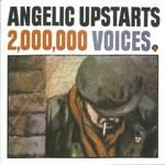 Angelic Upstarts, 2,000,000 Voices