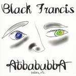 Black Francis, Abbabubba