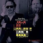 Hugo Race & Michelangelo Russo, John Lee Hooker's World Today