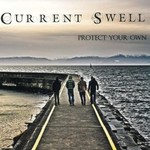 Current Swell, Protect Your Own