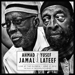 Ahmad Jamal featuring Yusef Lateef, Live at the Olympia - June 27, 2012