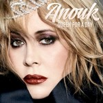 Anouk, Queen For A Day