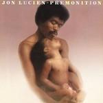 Jon Lucien, Premonition