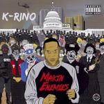 K-Rino, Makin' Enemies