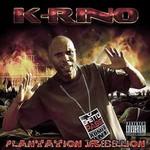 K-Rino, Plantation Rebellion