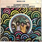 The Charles Lloyd Quartet, Journey Within