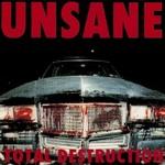 Unsane, Total Destruction