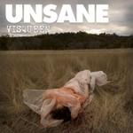 Unsane, Visqueen