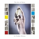 Art of Noise, In Visible Silence (Deluxe Edition) mp3