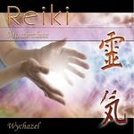 Wychazel, Reiki Masterclass