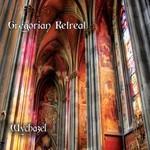 Wychazel, Gregorian Retreat