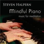 Steven Halpern, Mindful Piano: Music for Meditation mp3