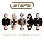Steps, Tears on the Dancefloor