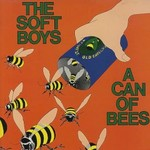 The Soft Boys, A Can of Bees
