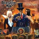 Adrenaline Mob, We the People