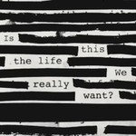 Roger Waters, Is This The Life We Really Want?