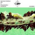 Elder, Reflections of a Floating World