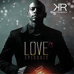 Keith Robinson, Love Episodic