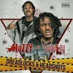 Mozzy & Gunplay, Dreadlocks & Headshots