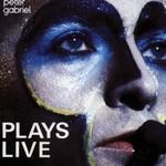 Peter Gabriel, Plays Live