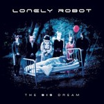 Lonely Robot, The Big Dream mp3