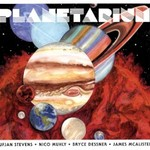 Sufjan Stevens, Bryce Dessner, Nico Muhly, James McAlister, Planetarium