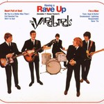 The Yardbirds, Having a Rave Up
