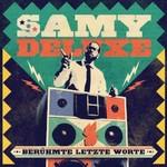 Samy Deluxe, Beruhmte letzte Worte