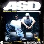 ASD, Wer Hatte das gedacht?