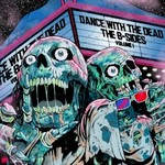 Dance With The Dead, The B-Sides: Volume 1