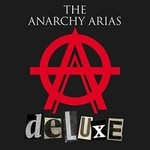 The Anarchy Arias, The Anarchy Arias