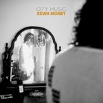 Kevin Morby, City Music mp3