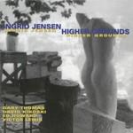 Ingrid Jensen, Higher Grounds