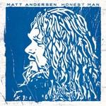 Matt Andersen, Honest Man