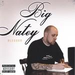 Nate James, Big Natey-Blessed