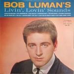 Bob Luman, Bob Luman's Livin', Lovin' Sounds