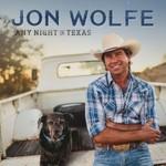 Jon Wolfe, Any Night in Texas