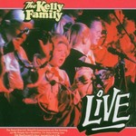 The Kelly Family, Live