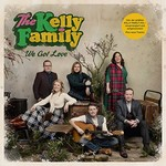The Kelly Family, We Got Love