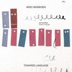 Arve Henriksen, Towards Language