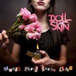 Doll Skin, Manic Pixie Dream Girl