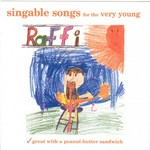 Raffi, Singable Songs for the Very Young