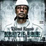 Krayzie Bone, Eternal Legend