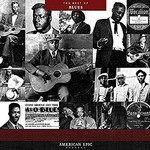 Various Artists, American Epic: The Best Of Blues mp3