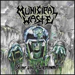 Municipal Waste, Slime and Punishment